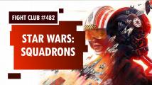 Fight Club #482 o Star Wars: Squadrons