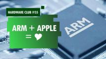 Hardware Club #55: Apple přechází na procesory ARM. Co to znamená?
