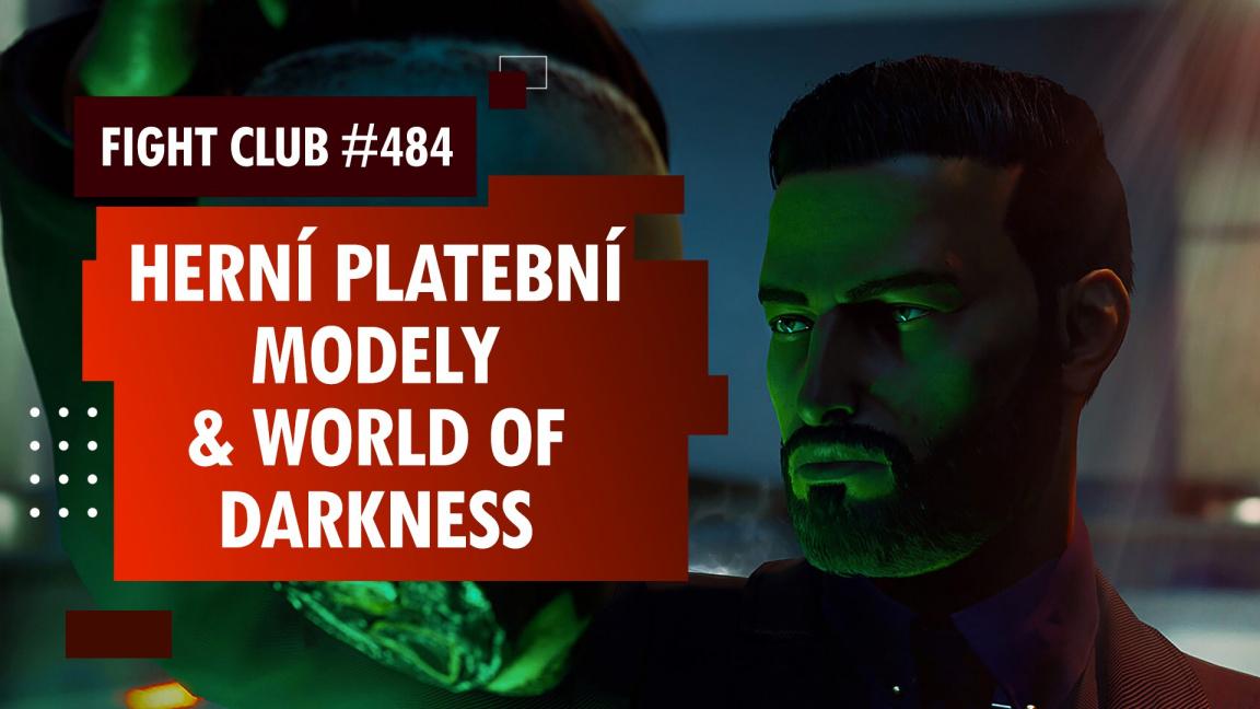 Fight Club #484 o monetizačních modelech, upírech a vlkodlacích