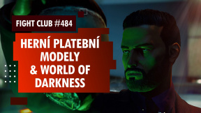 Fight Club #484 o monetizačních modelech a RPG světě World of Darkness