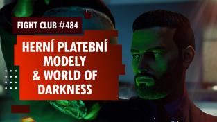 Sledujte od 16:00 Fight Club #484 o monetizačních modelech, upírech a vlkodlacích