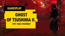 GamesPlay - Ghost of Tsushima - tipy, triky, postřehy