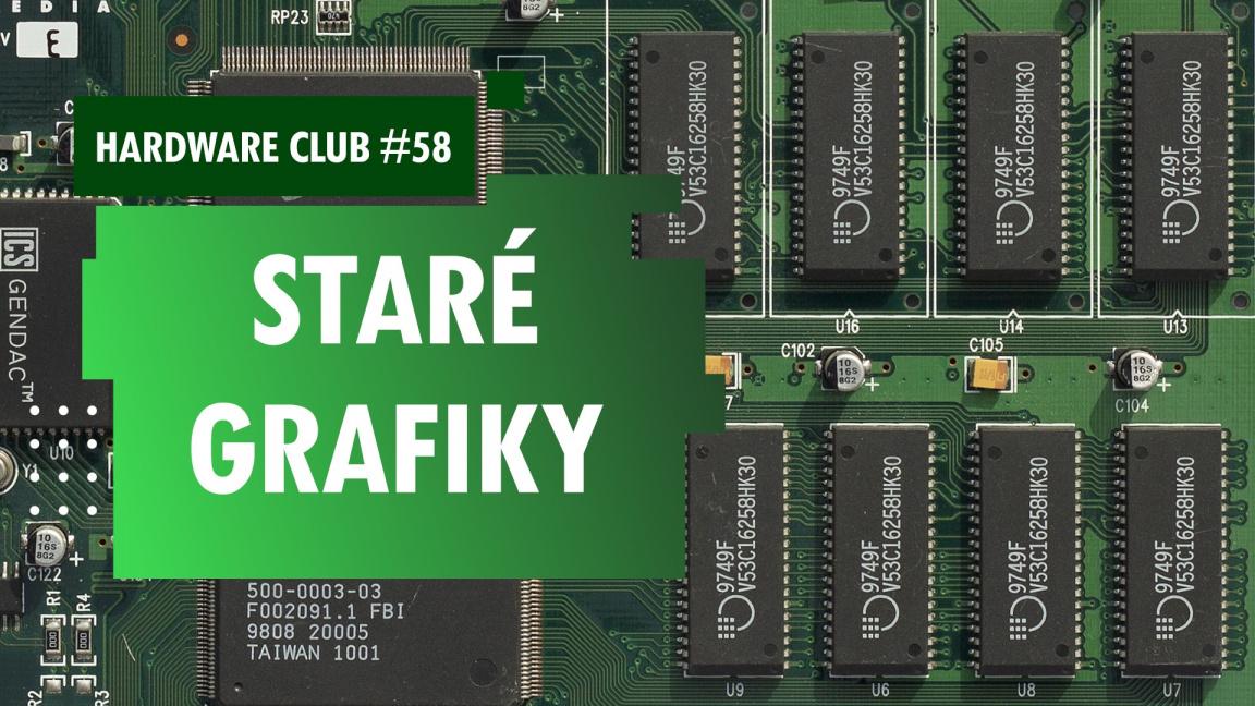 Hardware Club #58: Co bylo před Nvidií a AMD?