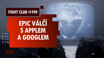 Fight Club #490 o bitvě Epicu s Applem a Googlem