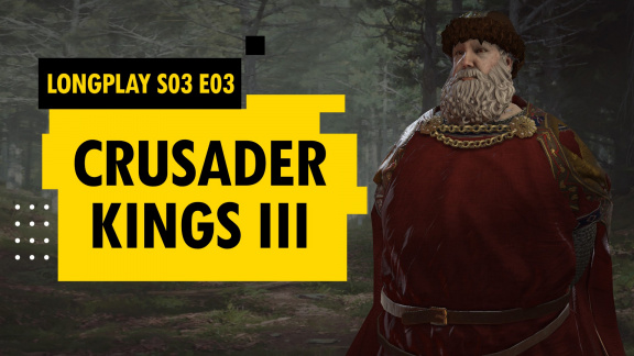 LongPlay Crusader Kings III #3: Návrat krále