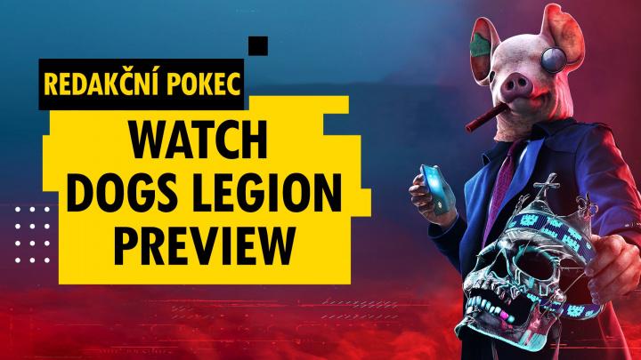 Redakční pokec: Exkluzivní dojmy z Watch Dogs Legion