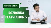 Hardware Club #62: Rozborka PlayStation 5