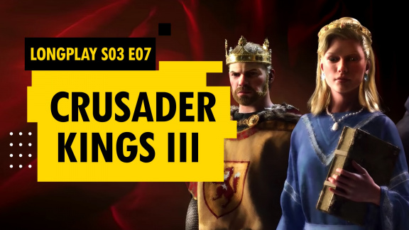 LongPlay Crusader Kings III #7: Konečně císařem