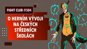 Fight Club #504 o výuce herního vývoje na středních školách