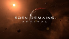 Eden Remains: Arrival