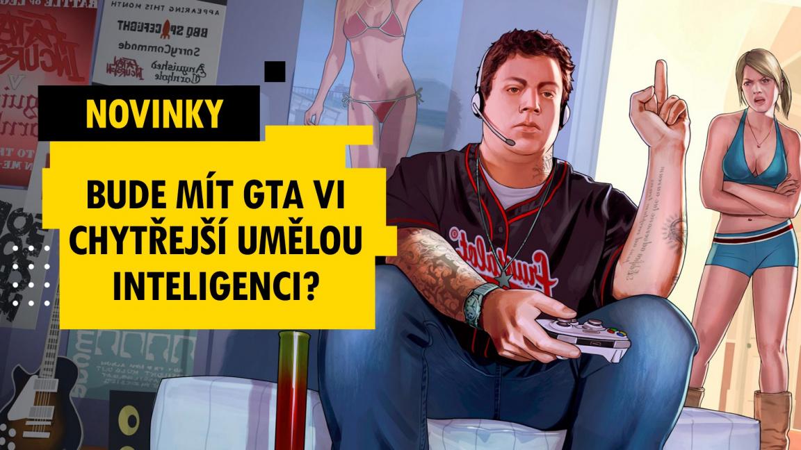 Bude mít GTA VI chytřejší umělou inteligenci? - novinky 4. týdne