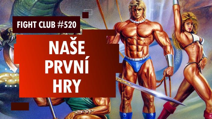 Fight Club #520: Co jsme hráli jako děti?