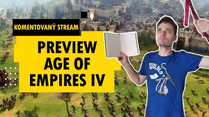 Komentovaný stream - Preview Age of Empires IV