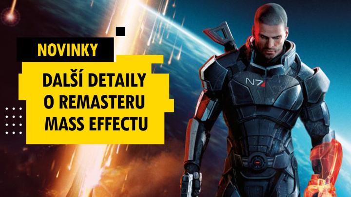 Další detaily ohledně remasteru Mass Effectu – novinky 14. týdne