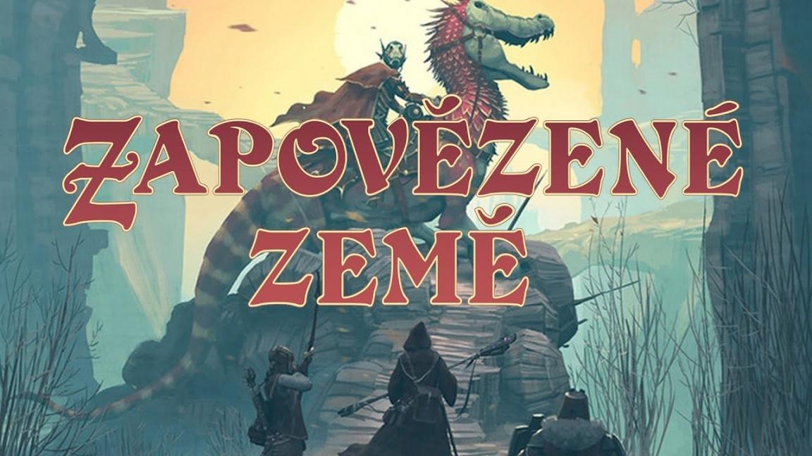 Stolní RPG Zapovězené země – recenze české verze hry světového formátu