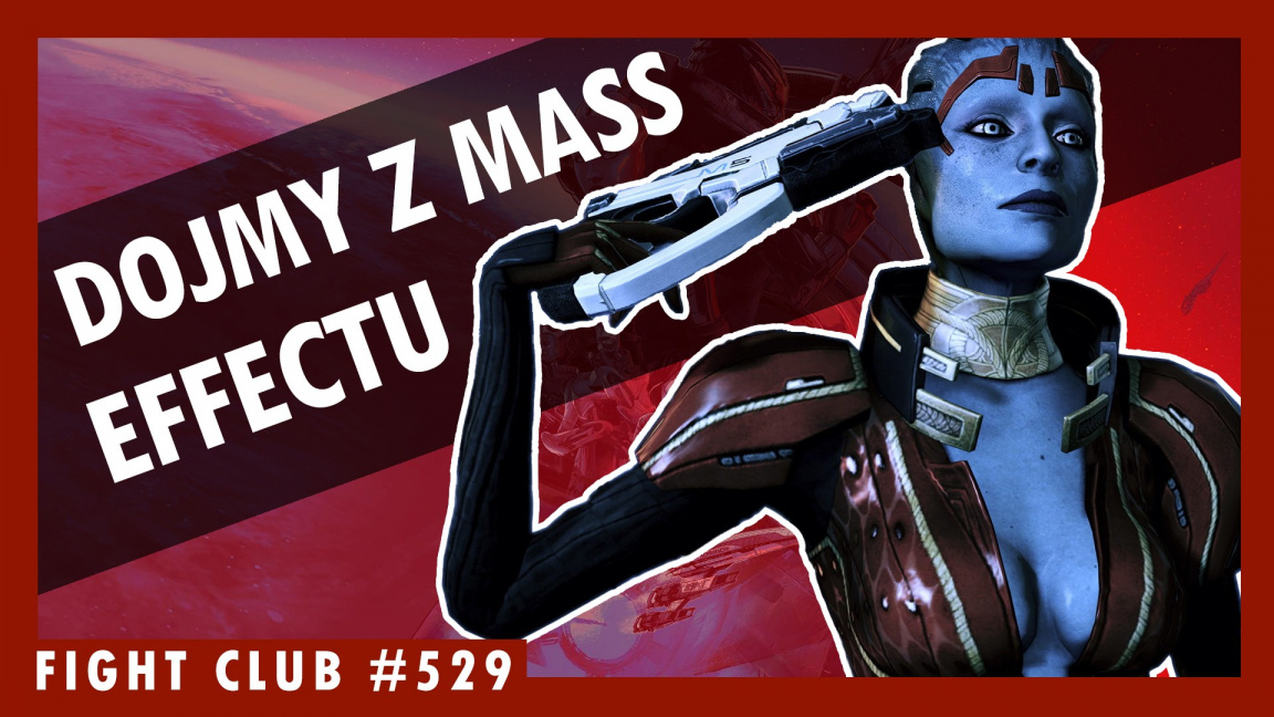 Sledujte Fight Club #529 o Mass Effect Legendary Edition
