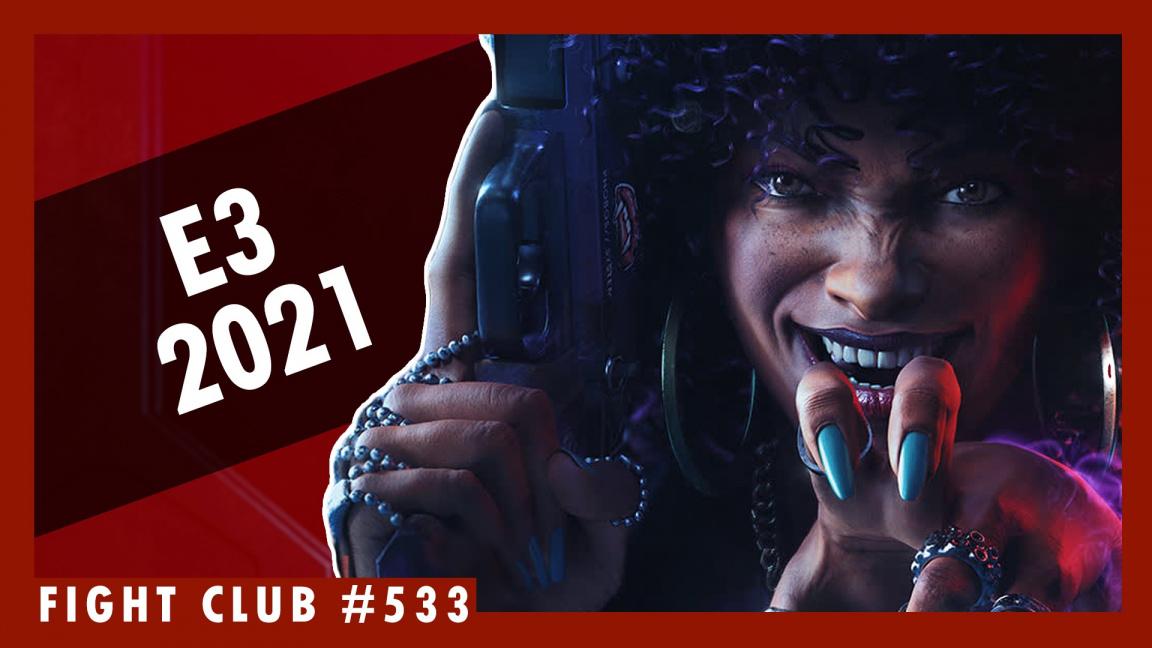 Sledujte Fight Club #533 o dojmech z E3 2021