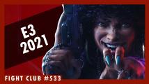 Fight Club #533: Dojmy z E3 2021