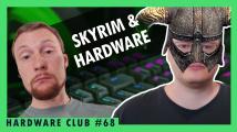 Hardware Club #68: Skyrim má 10 let. Co to vypovídá o hardware?
