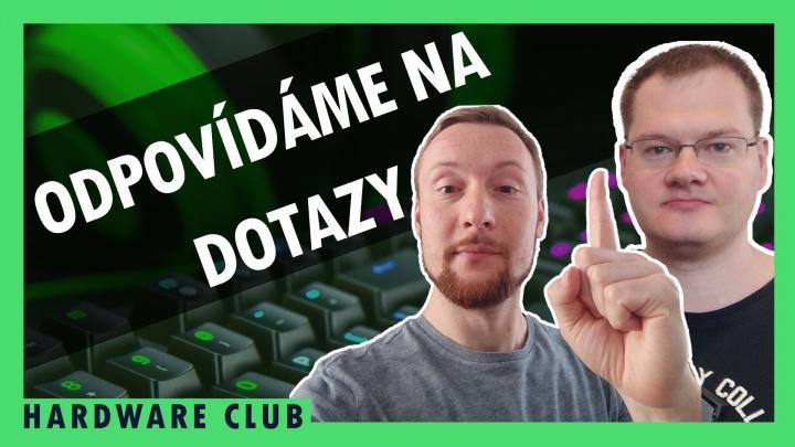 Hardware Club #69: Ptáte se, my odpovídáme