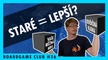 BoardGame Club #26 o hrách, které odolaly zubu času
