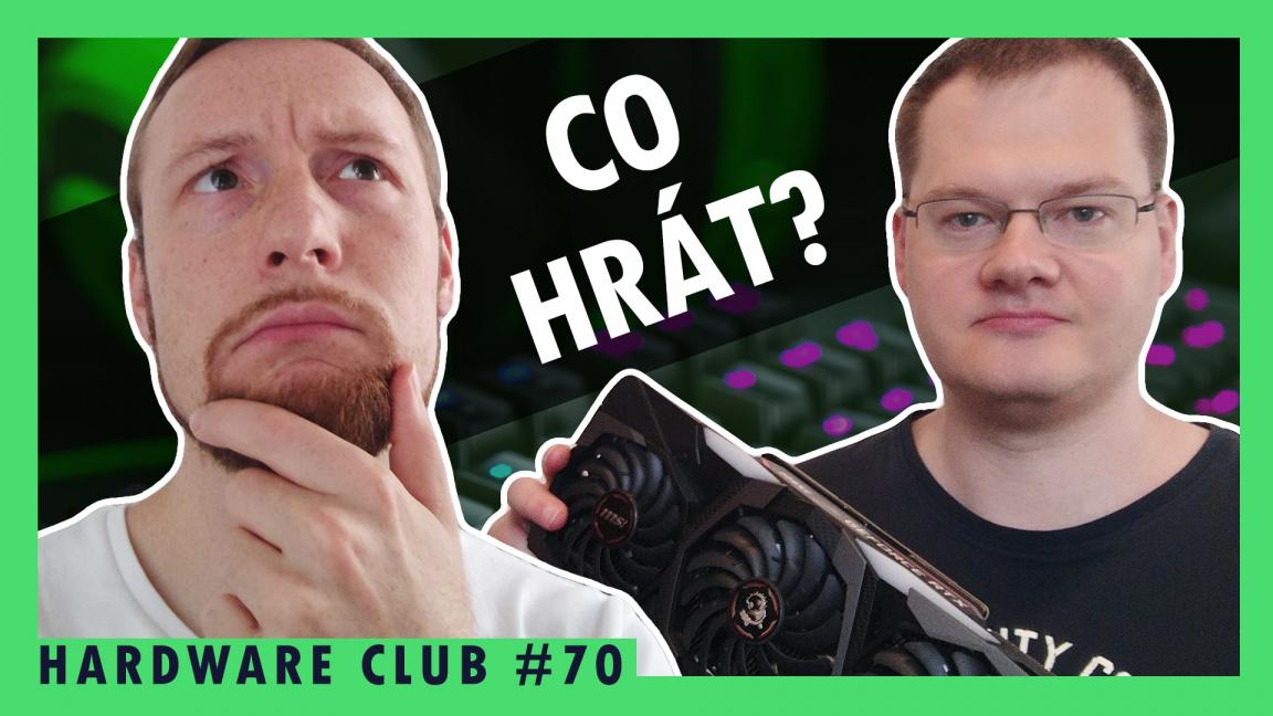 Sledujte od 16:00 Hardware Club #70 o tom, co hrát v době nedostatku grafických karet