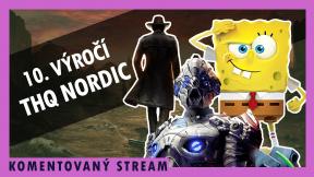 Komentovaný stream - THQ Nordic 10th Anniversary Showcase