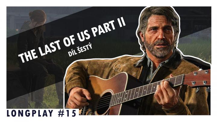 Hledáme kytarové struny v šestém díle LongPlaye The Last of Us: Part II