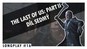 LongPlay - The Last of Us šestnáctá epizoda