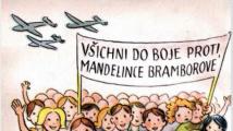 VÁLKA S MANDELINKOU