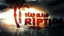 Dead Island: Riptide - trailer