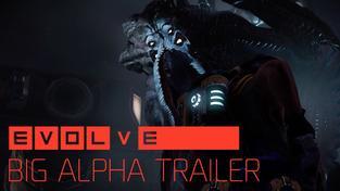 Evolve Big Alpha Trailer