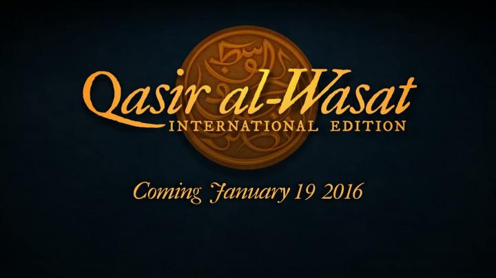 Qasir al-Wasat: International Edition - Announcement Teaser