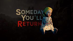 Someday You'll Return - upoutávka