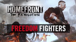 """Homefront: The Revolution  - """"Freedom Fighters"""" Trailer (Official) [US]"""