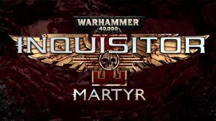 W40K: Inquisitor - Martyr - E3 2016 Trailer