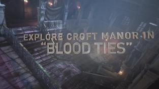 "Rise of the Tomb Raider – ""Blood Ties"" Trailer"