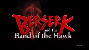 Berserk and the Band of the Hawk - TGS 2016 Trailer.