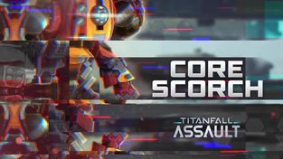 Titanfall: Assault - Core Scorch trailer