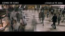Cizinec ve vlaku: Trailer 2