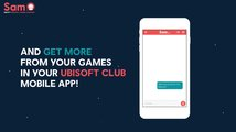 Ubisoft Club - Just ask Sam! The Personal Gaming Assistant trailer