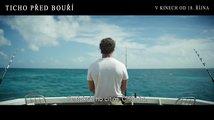Ticho před bouří: Trailer
