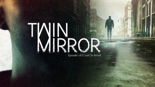 Twin Mirror – Vývojářský deníček #1: A Place for a Thriller