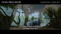 Ticho před bouří: Trailer 3