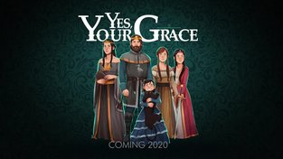 Yes, Your Grace - Reveal Trailer