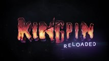 Kingpin: Reloaded - Reveal Trailer