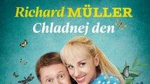Štěstí je krásná věc: píseň Chladnej den od Richarda Müllera
