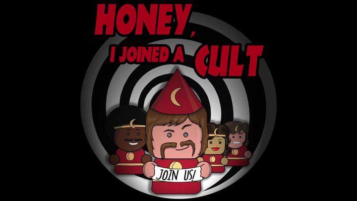 Honey, I Joined A Cult - Kdo není s námi, je proti nám